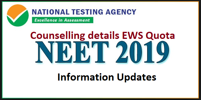 NEET 2019-Counselling details EWS Quota info Updates