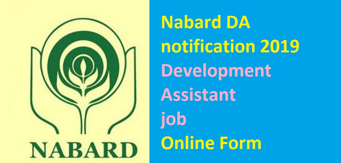 Nabard DA notification 2019 development assistant job online form