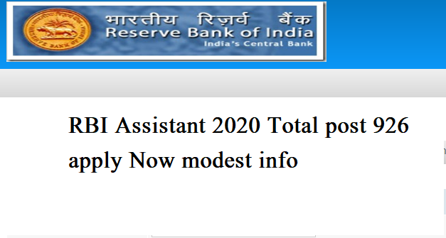 RBI Assistant 2020 total post 926 apply now modest info