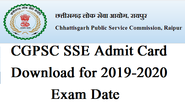 CGPSC SSE Admit Card download for 2020 exam