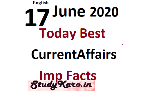 17 june Best Current Affairs 2020 Facts Today Best Current Affairs 2020