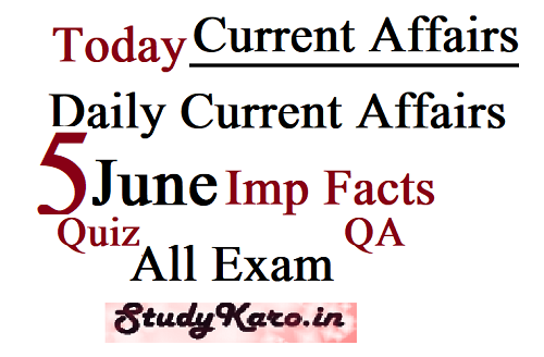 Today Current Affairs 2020-5 June Current Affairs facts