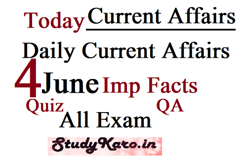Today Current Affairs 2020 4 June Current Affairs Imp Facts