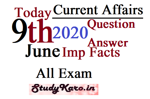 Top Current Affairs 9 June 2020