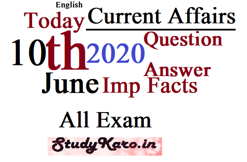Free 10 june top current affairs 2020 imp facts