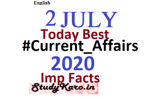 Today Current Affairs 2 July Current Affairs 2020