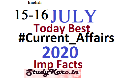 Current Affairs 15-16July [currentAffairs] free learning