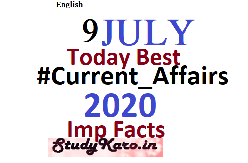 Fresh Current Affairs 9 July GK 2020