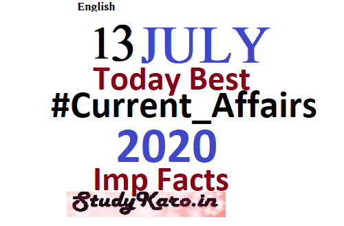 Current Affairs 13July currentAffairs free learning For All Govt Job Preparation