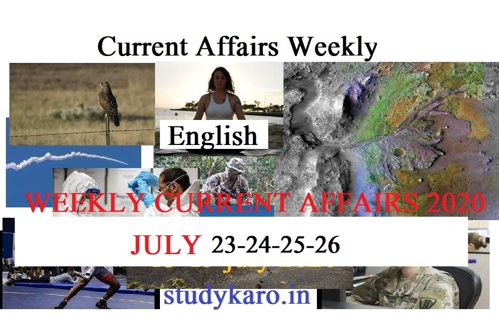 WEEKLY CURRENT AFFAIRS JULY 23-24-25-26
