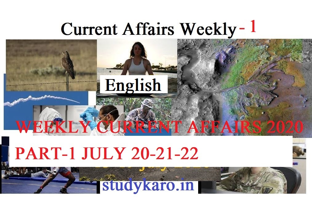 CurrentAffairs WEEKLY PART-1 20-21-22 JULY 2020